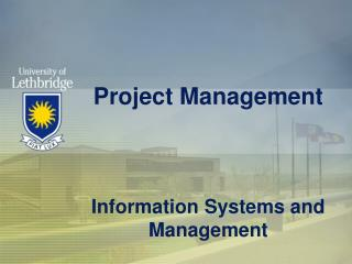 Project Management Information Systems and Management