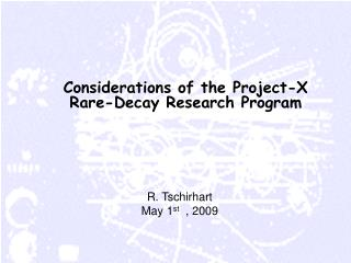 Considerations of the Project-X Rare-Decay Research Program