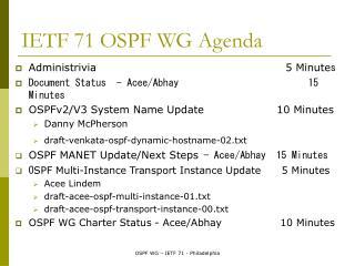 IETF 71 OSPF WG Agenda