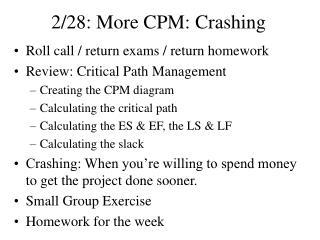 2/28: More CPM: Crashing