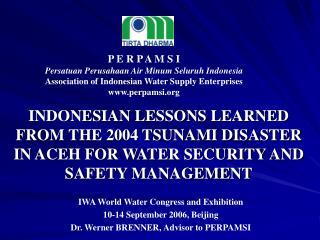 P E R P A M S I Persatuan Perusahaan Air Minum Seluruh Indonesia
