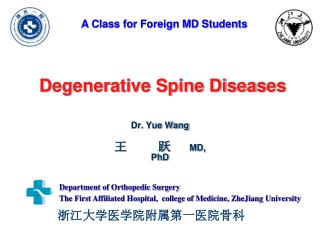 Degenerative Spine Diseases