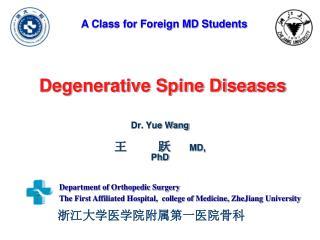 Degenerative Spine Diseases
