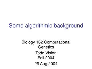 Some algorithmic background
