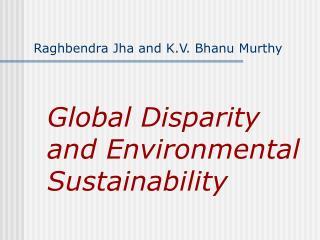 Raghbendra Jha and K.V. Bhanu Murthy