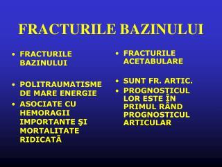 FRACTURILE BAZINULUI