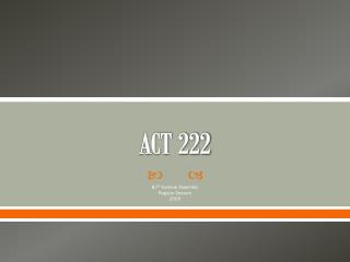 ACT 222