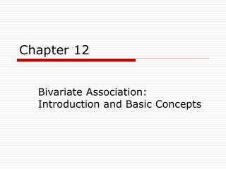Bivariate Association: Introduction and Basic Concepts