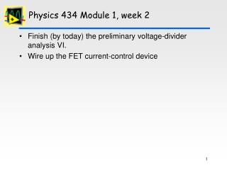 Physics 434 Module 1, week 2
