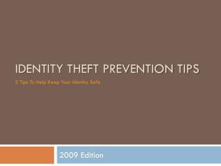 Prevent Identity Theft - Identity Theft Prevention Tips