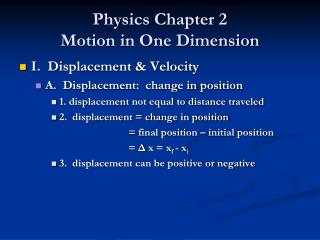 Physics Chapter 2 Motion in One Dimension