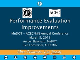 Performance Evaluation Improvements