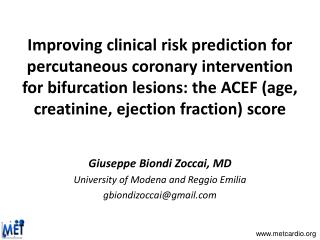 Giuseppe Biondi Zoccai, MD University of Modena and Reggio Emilia gbiondizoccai@gmail