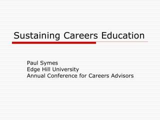 Sustaining Careers Education