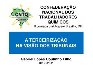 Gabriel Lopes Coutinho Filho 18/08/2011