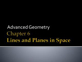 Chapter 6 Lines and Planes in Space