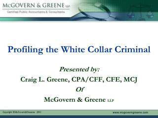 Profiling the White Collar Criminal
