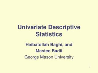 Univariate Descriptive Statistics