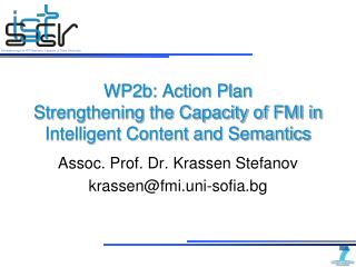 WP2b: Action Plan Strengthening the Capacity of FMI in Intelligent Content and Semantics