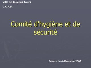 Comité d'hygiène et de sécurité