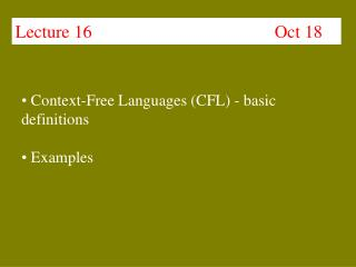 Lecture 16                                         Oct 18