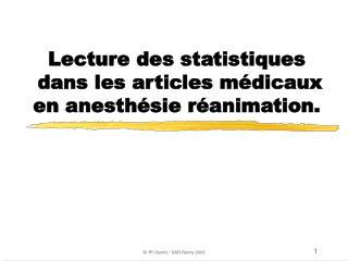 Lecture des statistiques  dans les articles m dicaux en anesth sie r animation.