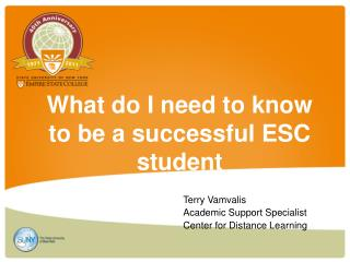 What do I need to know to be a successful ESC student