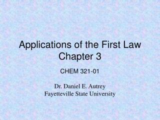 Applications of the First Law Chapter 3