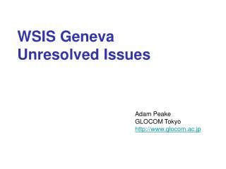 WSIS Geneva  Unresolved Issues