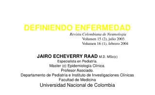 Revista Colombiana de Neumología            Volumen 15 (2), julio 2003