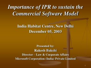 Importance of IPR to sustain the Commercial Software Model