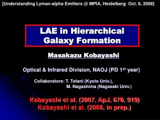 LAE in Hierarchical Galaxy Formation