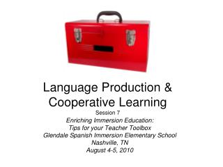 Language Production & Cooperative Learning Session 7