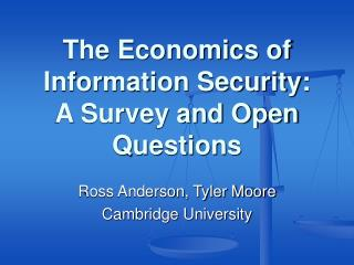 The Economics of Information Security: