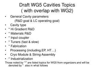 Draft WG5 Cavities Topics  ( with overlap with WG2)