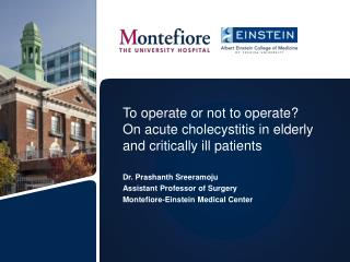 To operate or not to operate? On acute cholecystitis in elderly and critically ill patients