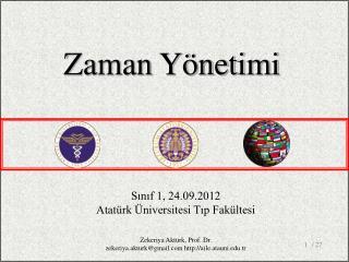 Sınıf 1, 24.09.2012 Atatürk Üniversitesi Tıp Fakültesi