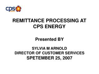 REMITTANCE PROCESSING AT CPS ENERGY