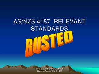 AS/NZS 4187  RELEVANT STANDARDS