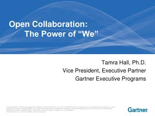 "Open Collaboration:   	The Power of ""We"""