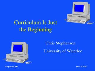 Curriculum Is Just  the Beginning