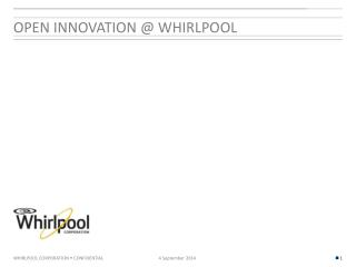 Open Innovation @ Whirlpool