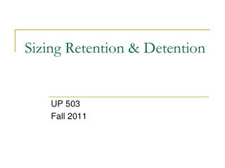 Sizing Retention & Detention