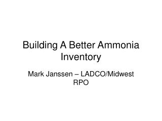 Building A Better Ammonia Inventory