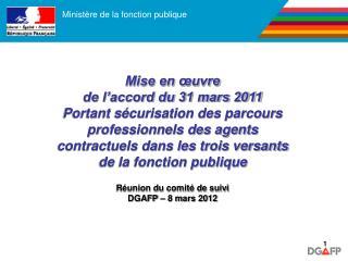 Mise en œuvre  de l'accord du 31 mars 2011