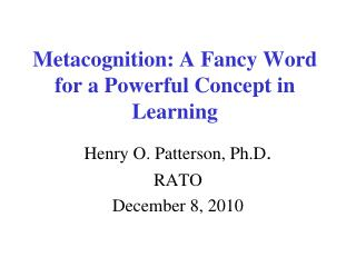 Metacognition: A Fancy Word for a Powerful Concept in Learning