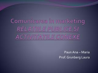 Comunicarea  in marketing RELATIILE PUBLICE SI ACTIVITATILE CONEXE