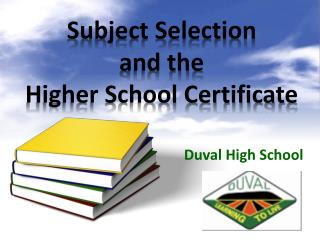 Subject Selection  and the  Higher School Certificate