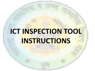 ICT INSPECTION TOOL  INSTRUCTIONS