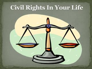 Civil Rights In Your Life